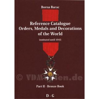 Barac- Reference Catalogue Orders, Medals and Decorations of the World - Part II / D-G