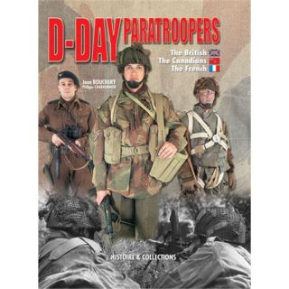 D-DAY PARATROOPERS - The British, the Canadian, the French