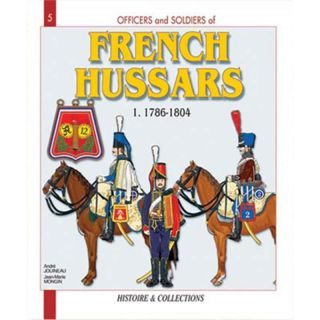 FRENCH HUSSARS (Officers and Soldiers   Nr. 5)