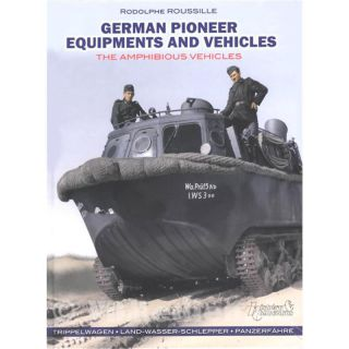 German Pioneer Equipments and Vehicles - The Amphibious Vehicles - R. Roussille