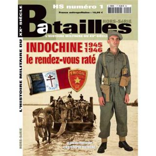 Indochine 1945-1946 (Batailles Hors-Serie No. 1)