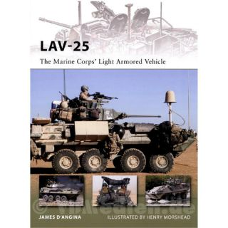 LAV-25 - The Marine Corps Light Armored Vehicle - J. D´Angina / H. Morshead (NVG Nr. 185)