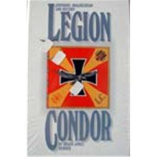 Legion Condor, Uniforms Organisation & History