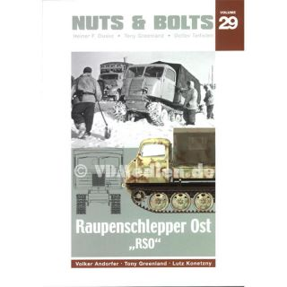 Nuts & Bolts 29: Raupenschlepper Ost RSO - Andorfer, Greenland, Konetzny