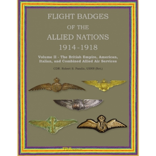 Pandis: Flight Badges of the Allied Nations 1914-1918 Vol 2 - British Empire, American, Belgian, Japanese, Italian & Serbian Air Services - Signiert!