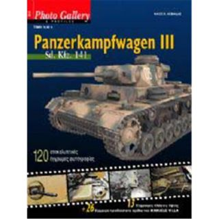Panzerkampfwagen III Sd.Kfz. 141 - Photo Gallery & Profiles 2