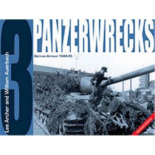 Panzerwrecks 3 - German Armour 1944 - 1945