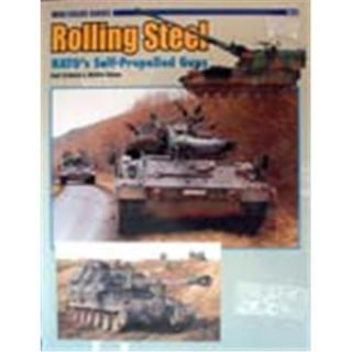 Rolling Steel: NATOs Self-Propelled Guns