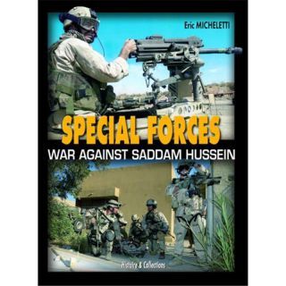 Special Forces - War against Saddam Hussein
