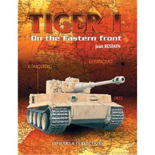 Restayn: Tiger I on the Eastern Front