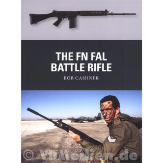 The FN FAL Battle Rifle - Bob Cashner (Osprey Weapon Nr. 27)