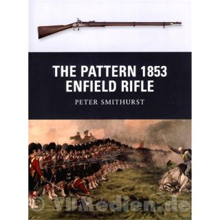 The Pattern 1853 Enfield Rifle - Peter Smithurst (Weapon Nr. 10)