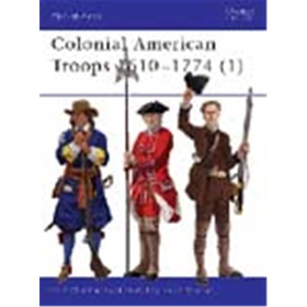 Osprey Men at Arms Colonial American Troops 1610-1774 (1) (MAA Nr. 366)