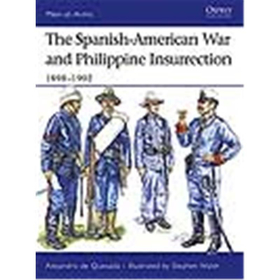 Osprey Men at Arms The Spanish-American War 1898-1902 Philippine Insurrection (MAA Nr. 437)