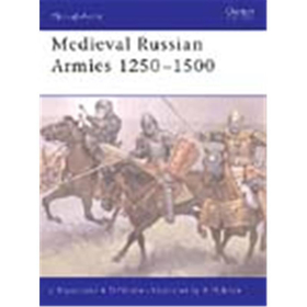 Osprey Men at Arms Medieval Russian Armies 1250?1500 (MAA Nr. 367)
