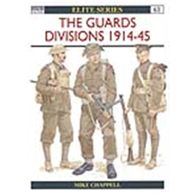 Osprey Elite THE GUARDS DIVISIONS 1914-45 (ELI Nr. 61)