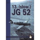 Rajlich 13. (slow.) JG 52 Blue Series Mushroom Model...