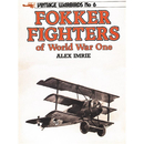 Fokker Fighters of World War One - Imrie (Vintage Warbirds)