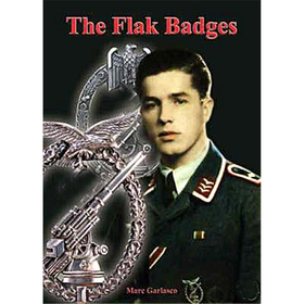 The Flak Badges of the Luftwaffe and Heer - Marc E. Garlasco Flakabzeichen 2. WK