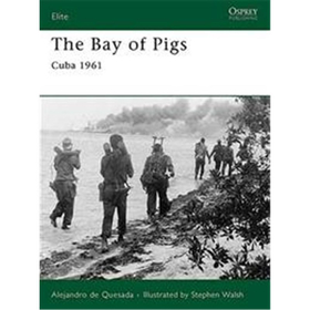 The Bay of Pigs - Cuba 1961 -(Elite 166)