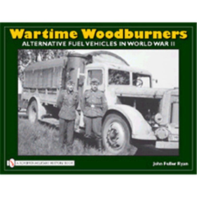 Wartime Woodburners - Alternative Fuel Vehicles in World War II