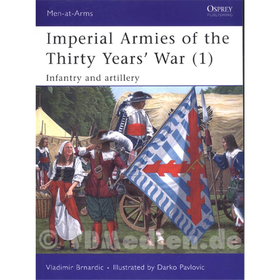 Osprey Men-at-Arms Imperial Armies of the Thirty Years´ War (1) (MAA Nr. 457)