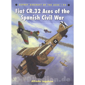 Fiat CR.32 Aces of the Spanish Civil War (ACE Nr. 94)