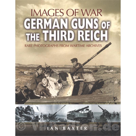 Images of war - German Guns of the Third Reich
