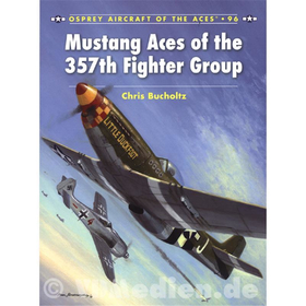 Mustang Aces of the 357th Fighter Group (ACE Nr. 96)
