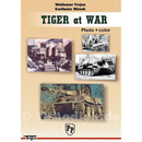 Tiger at War - Waldemar Trojca / Karlheinz Münch