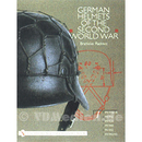 Deutsche Helme - German Helmets of the Second World War -...