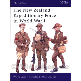 The New Zealand Expeditionary Force in World War I - Wayne Stack / Mike Chappell (MAA Nr. 473)