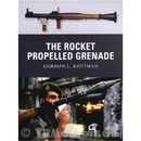 The Rocket Propelled Grenade - Gordon L. Rottman (Osprey...
