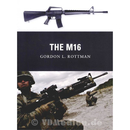 The M16 - Gordon L. Rottman (Osprey Weapon Nr. 14)