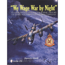 We wage War by Night - An operational and photographic...