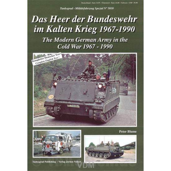 NEU /& 5010 Das Heer der Bundeswehr im Kalten Krieg 1967-1990,Tankograd