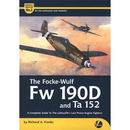 Focke-Wulf Fw 190D und Ta 152 - A Complete Guide to the...