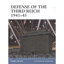 Defense of the Third Reich 1941-45 (FOR Nr. 107) - Zaloga...