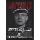 Mooney: Waffen-SS Knights & their Battles Vol. 3...