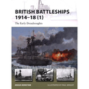 British Battleships 1914-18 (1) The Early Dreadnoughts...