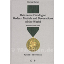 Reference Catalogue Orders, Medals and Decorations of the...