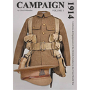 Campaign Volume 1: 1914 - Uniforms & Equipment of the...