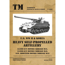 U.S.WW II & Korea Heavy Self-Propelled Artillery -...
