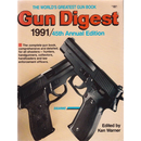 Gun Digest 1991 - 45th Annual Edition (Gebrauchtes...