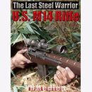 U.S. M14 Rifle - The Last Steel Warrior - Frank Iannamico