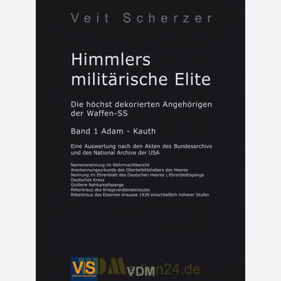 Himmlers militärische Elite - Die höchst dekorierten Angehörigen der ...
