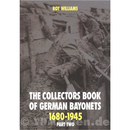 The Collectors Book of German Bayonets 1680-1945 Pt.2 -...