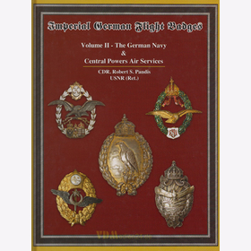 Pandis Imperial German Flight Badges Vol. 2 The German Navy Deutsche Fliegerabzeichen