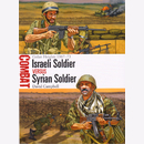 Israeli Soldier versus Syrian Soldier - Golan Heights...