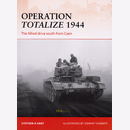 Operation Totalize 1944 - The Allied drive south from...